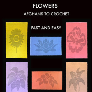 Flowers– Afghans to Crochet